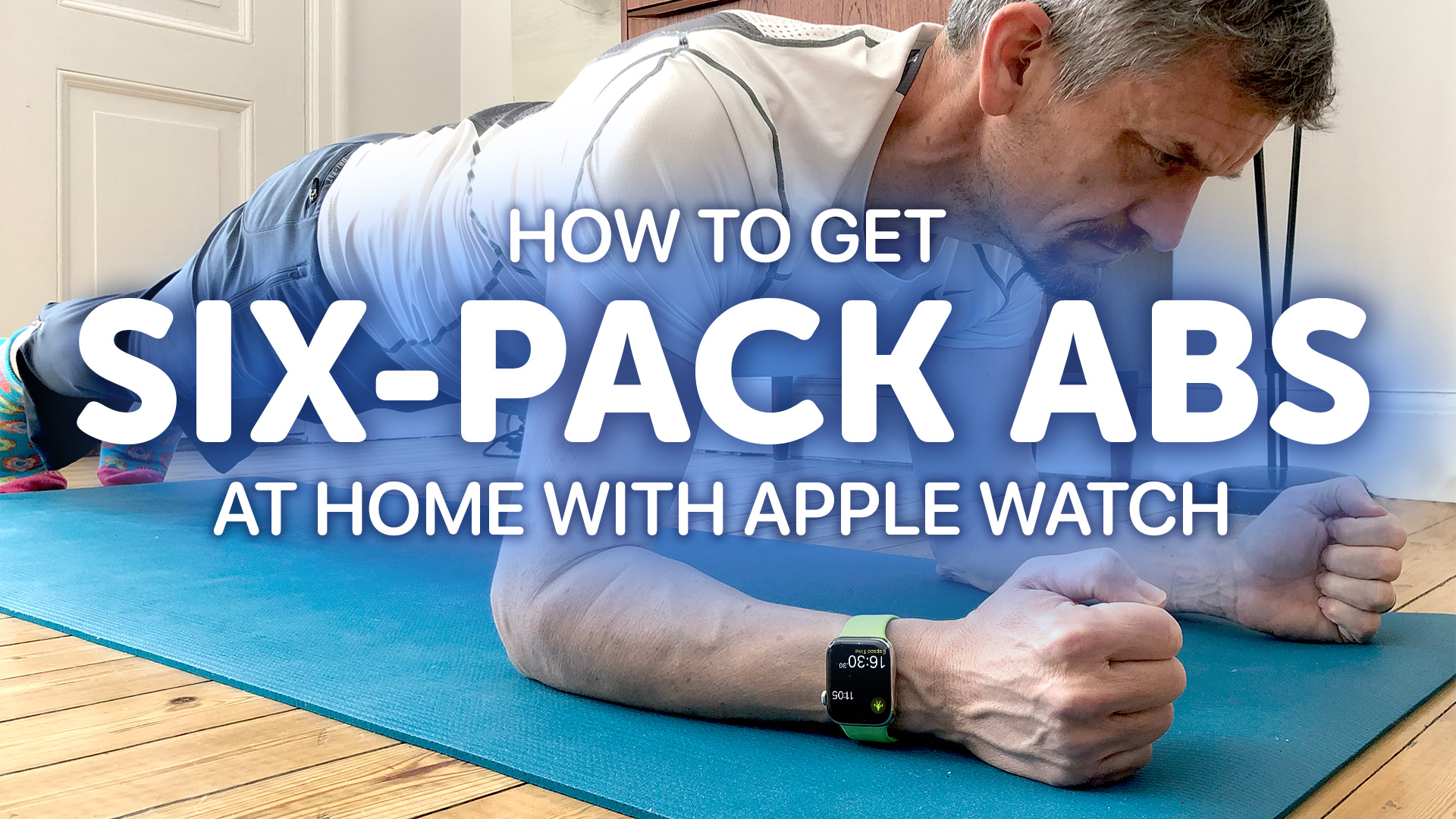 How to get six-pack abs with Apple Watch